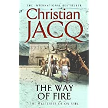 The Way of Fire (Mysteries of Osiris: No. 3)