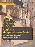 Logística del aprovisionamiento (Ciclos Formativos) - Best Reviews Guide