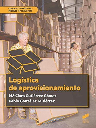 Logística del aprovisionamiento (Ciclos Formativos)