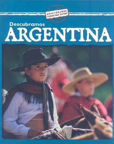Descubramos Argentina/ Looking at Argentina (Descubramos Paises Del Mundo / Looking at Countries) por Kathleen Pohl