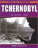 Telecharger Livres Tchernobyl 26 avril 1986 (PDF,EPUB,MOBI) gratuits en Francaise