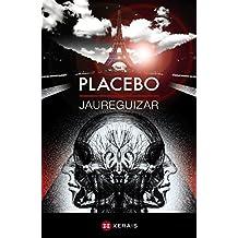 Placebo (Edición Literaria - Milmanda)