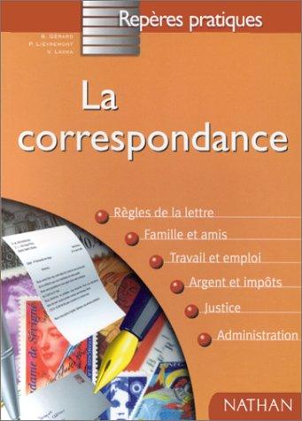 LA CORRESPONDANCE. Edition 1998 par S Gérard