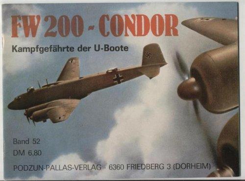 FW 200 - Condor Kampfgefährte der U-Boote. Waffen-Arsenal Band 52. OHNE Poster.