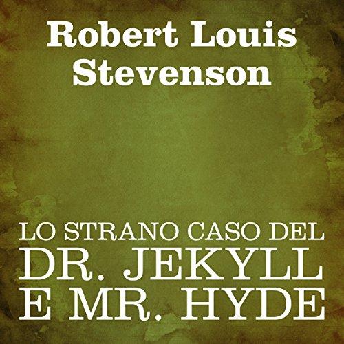 Lo strano caso del Dr. Jekyll e Mr. Hyde  Audiolibri