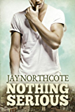 Nothing Serious (English Edition)