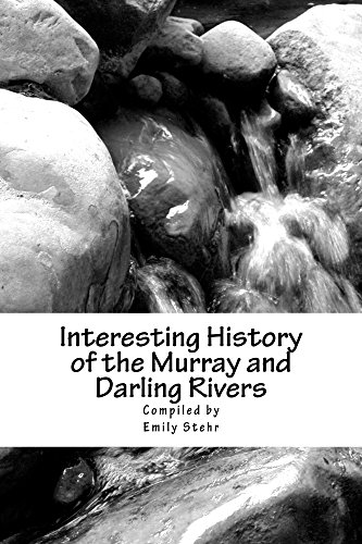 interesting-history-of-the-murray-and-darling-rivers-english-edition