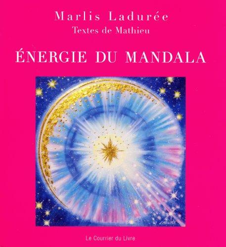 Energie du Mandala par Marlis Ladurée, Mathieu