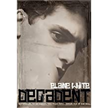 Decadent (The Decadent Series Book 1)