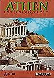 Athen und seine große Zeit. Leben und Kultur im klassischen Athen - Francesco Adorno u.a.