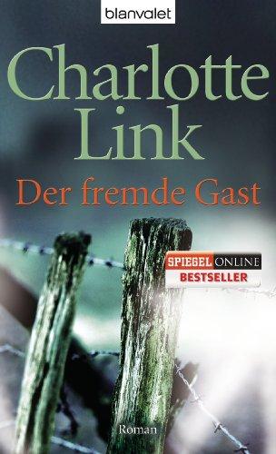 Buchseite und Rezensionen zu 'Der fremde Gast: Roman' von Charlotte Link