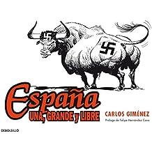 Espana una, grande y libre / Spain, One, Great And Free
