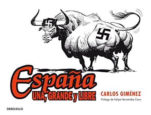 España una, grande y libre / Spain, One, Great and Free