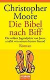 Die Bibel nach Biff: Roman