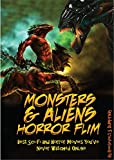 Monsters & Aliens Horror Film: Best Sci-Fi and Horror Movies You've Never Watched Online (English Edition)
