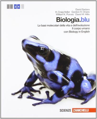 Biologia.blu. Le basi molecolari della vita e dell'evoluzione-Corpo umano. Per le Scuole superiori. Con espansione online