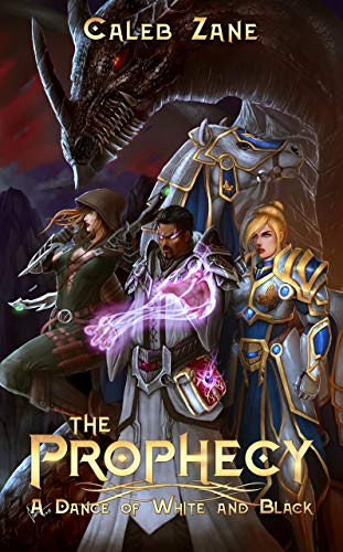 The Prophecy (A Dance of White and Black Book 1)