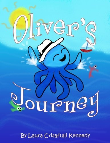 Oliver's Journey by Laura Kennedy (2016-07-16)