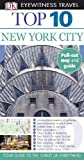 Top 10 New York City [With Map] (DK Eyewitness Top 10 Travel Guides)