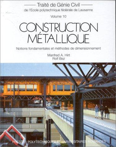 CONSTRUCTION METALLIQUE. Notions fondamentales et mthodes de dimensionnement