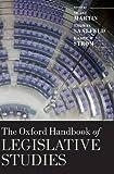The Oxford Handbook of Legislative Studies (Oxford Handbooks)