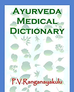 Ayurveda medical dictionary ebook ranganayakulu potturu amazon ayurveda medical dictionary by potturu ranganayakulu fandeluxe Choice Image