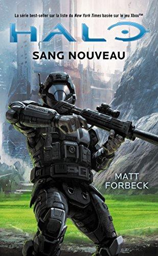 Halo, Tome : Sang nouveau par Matt Forbeck