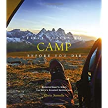 Fifty places to camp before you die
