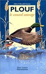Plouf le canard sauvage