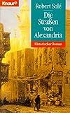 Die Straßen von Alexandria. Historischer Roman.