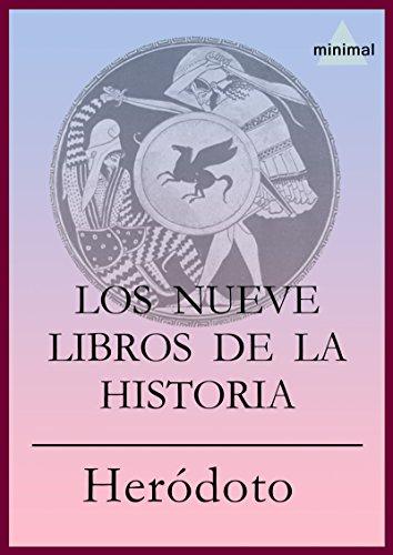 Los nueve libros de la Historia (Clásicos Grecolatinos) por Heródoto