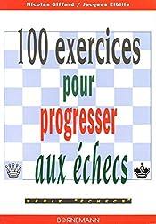 100 exercices pour progresser aux échecs