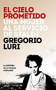 El cielo prometido par Gregorio Luri