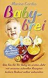 Babybrei: Wie Sie für Ihr Baby im ersten Jahr mit unseren schnellen Rezepten leckere Beikost selber zubereiten