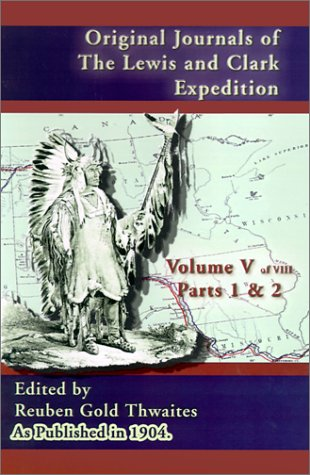 original-journals-of-the-lewis-and-clark-expedition-1804-1806