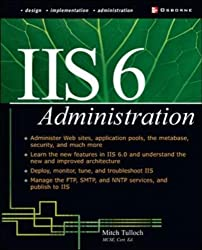 IIS 6 Administration (Networking Professional's Library)