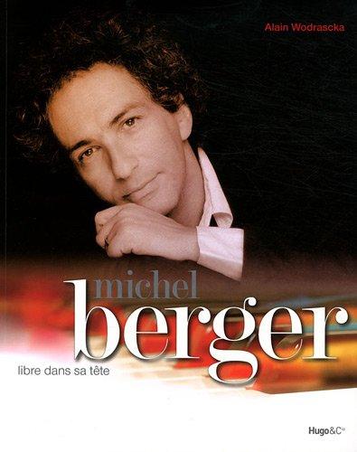 Michel Berger, libre dans sa tte