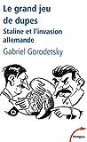 Le grand jeu de dupes : Staline et l'invasion allemande (Tempus)