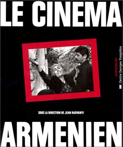 Le cinéma arménien par Collectif