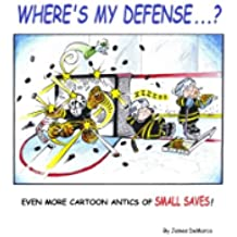 Where's My Defense?: Even more cartoon antics of Small Saves!