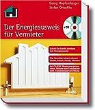Der Energieausweis für Vermieter- leicht gemacht: Die Schritt-für-Schritt-Anleitung zum Energieausweis + CD-ROM