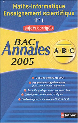 Maths-Informatique/Enseignement scientifique 1e L : Sujets corrigés par Annaïg Anquetil, Christian Brissaud, Marie-Gabrielle Valot, Yannick Devos