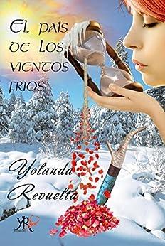 yolanda revuelta - El país de los vientos fríos - Yolanda Revuelta (Rom) 51WFVTe1ycL._SY346_