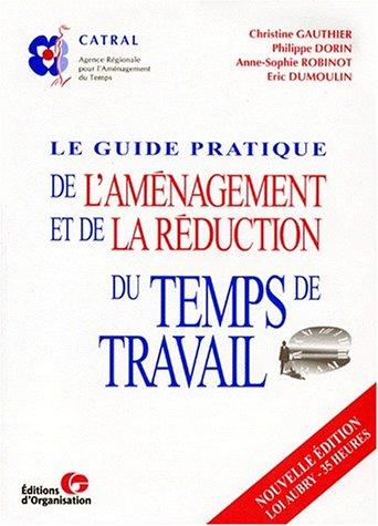 Le Guide pratique de l'aménagement du temps de travail, 2e édition