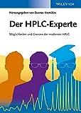 Der HPLC-Experte: Möglichkeiten und Grenzen der modernen HPLC -
