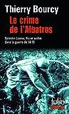 Le crime de l'Albatros: Une enquête de Célestin Louise, flic et soldat dans la guerre de 14-18