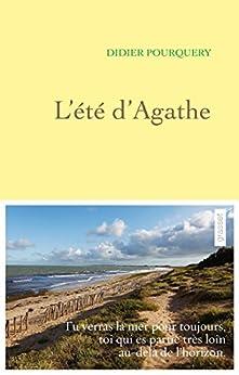 L'été d'Agathe (Littérature Française) par [Pourquery, Didier]