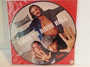 Motorhead with Ice-T and Whitfield Crane BORN TO RAISE HELL. Picture disc.