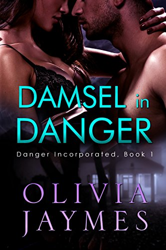 free kindle book Damsel In Danger (Danger Incorporated Book 1)