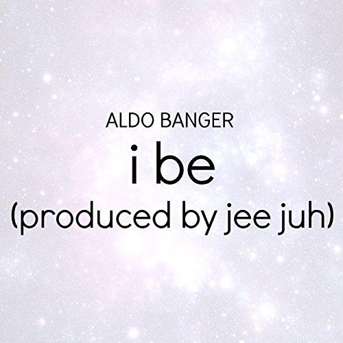 I Be [Explicit]